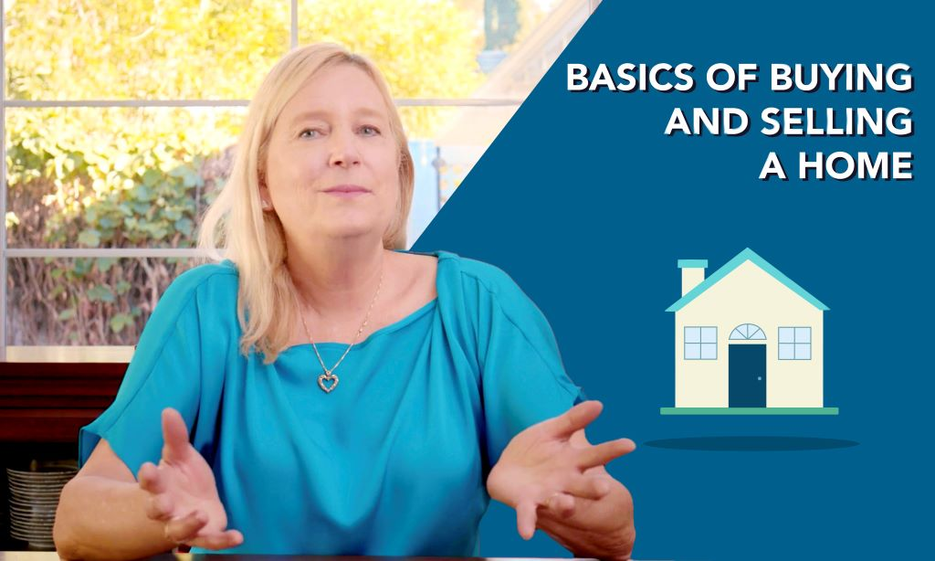 Basics of Buying and Selling a Home Graphic