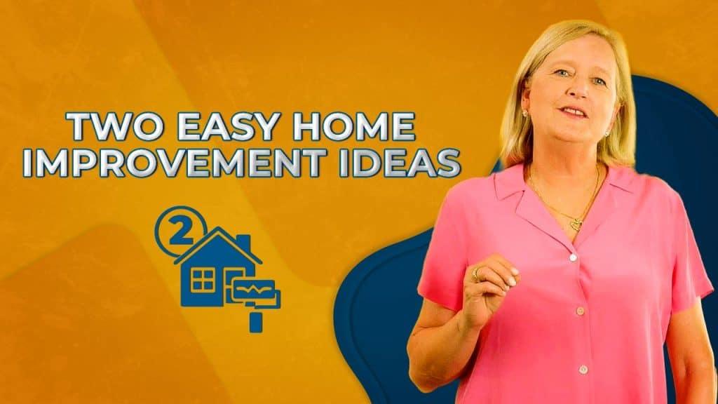 Two Easy Home Improvement Ideas Thumbnail