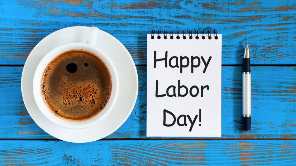 Happy Labor Day note w coffee and pen
